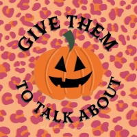 Give Them Pumpkin To Talk About